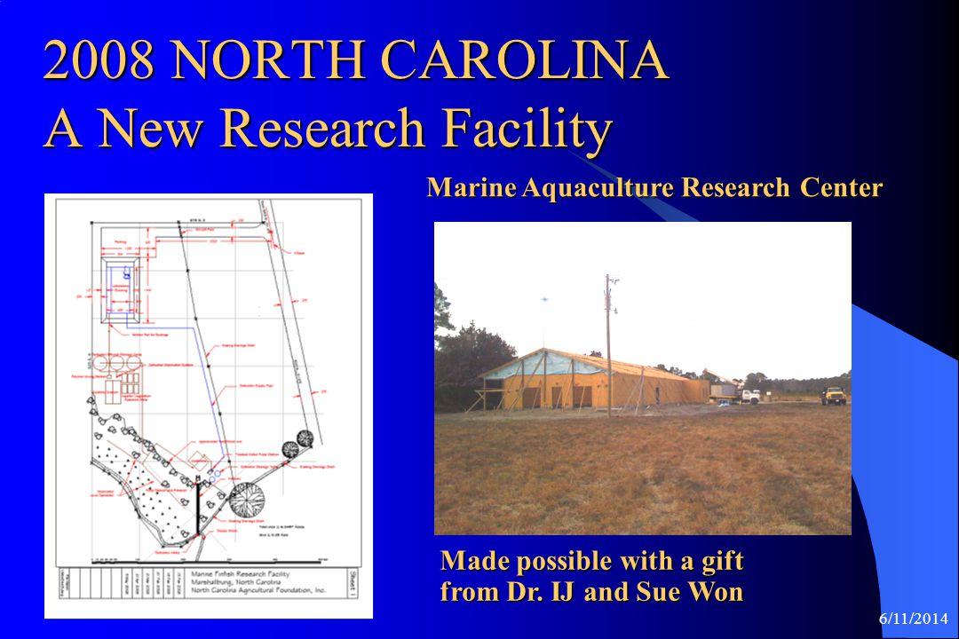 2008 NORTH CAROLINA A New Research Facility