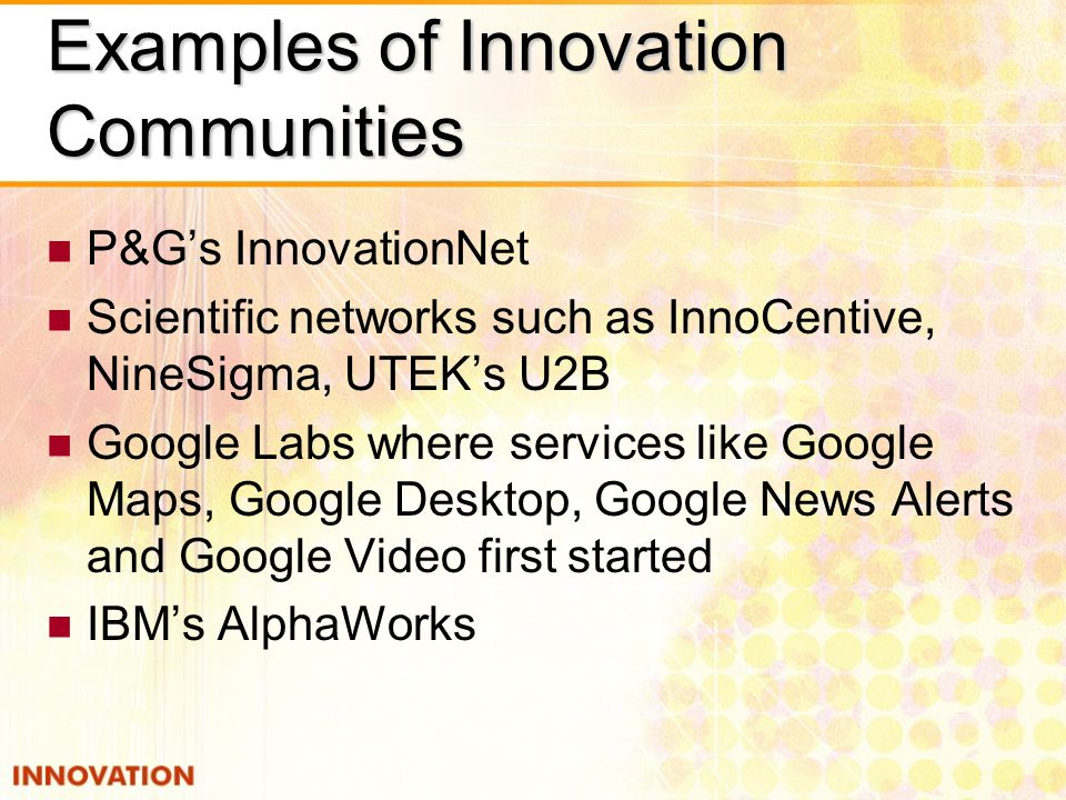 Examples of Innovation Communities