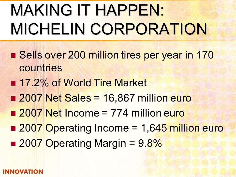 MAKING IT HAPPEN: MICHELIN CORPORATION