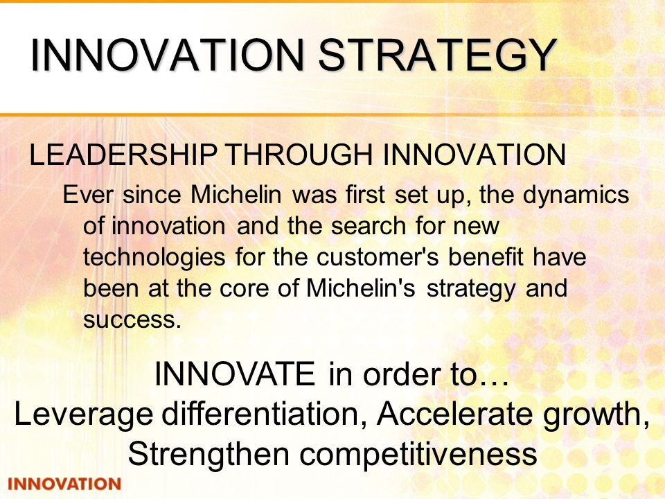 INNOVATION STRATEGY INNOVATE in order to…