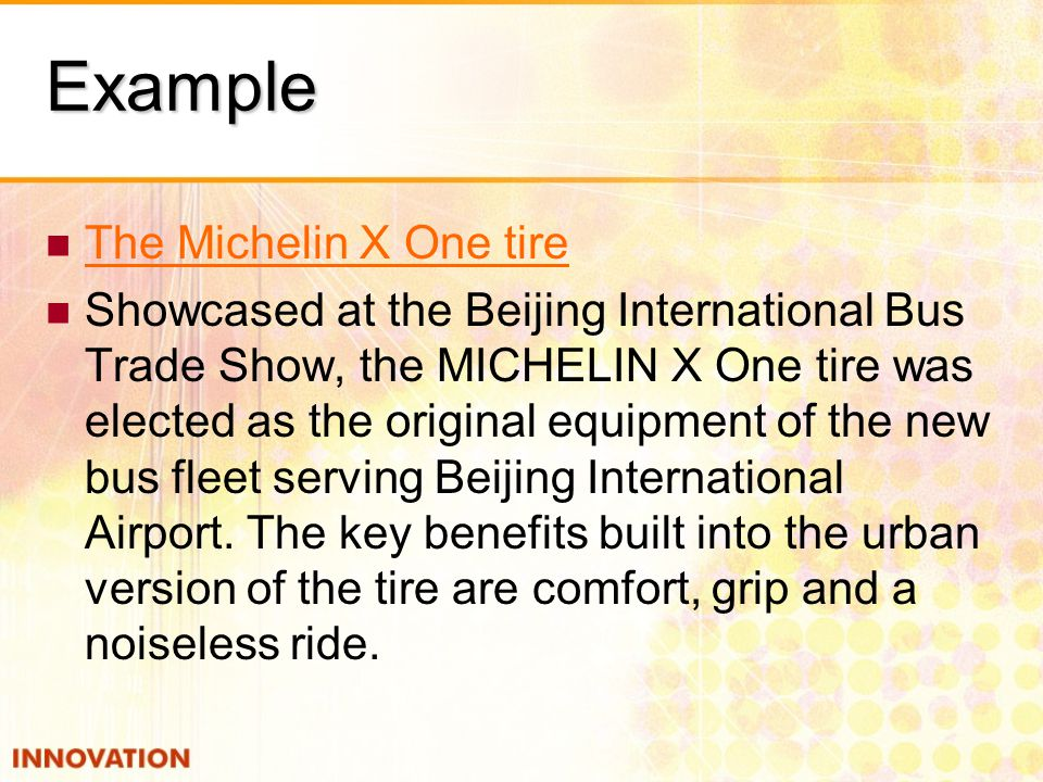 Example The Michelin X One tire
