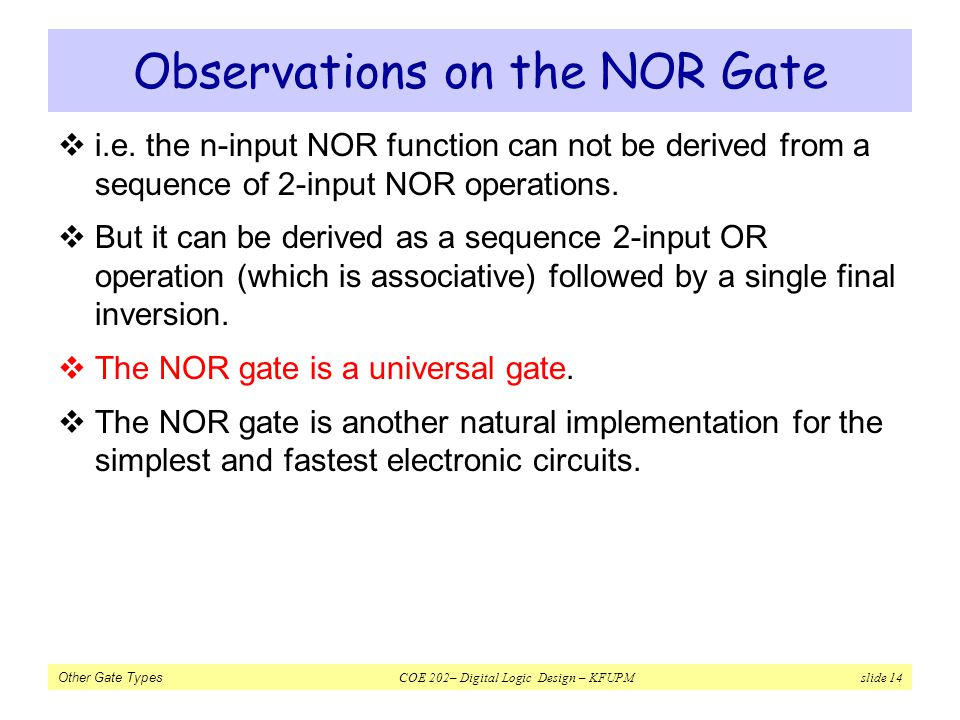 Observations on the NOR Gate