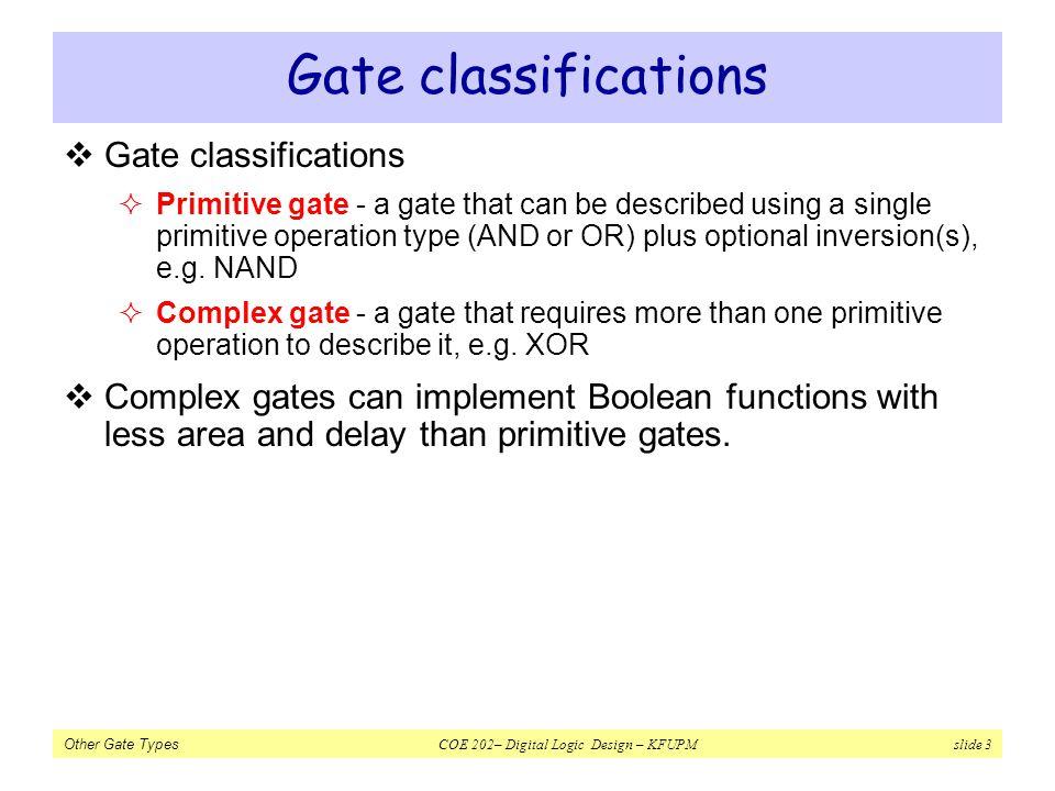 Gate classifications Gate classifications
