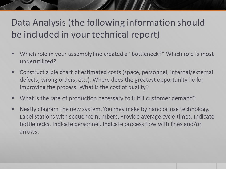 Data Analysis (the following information should be included in your technical report)