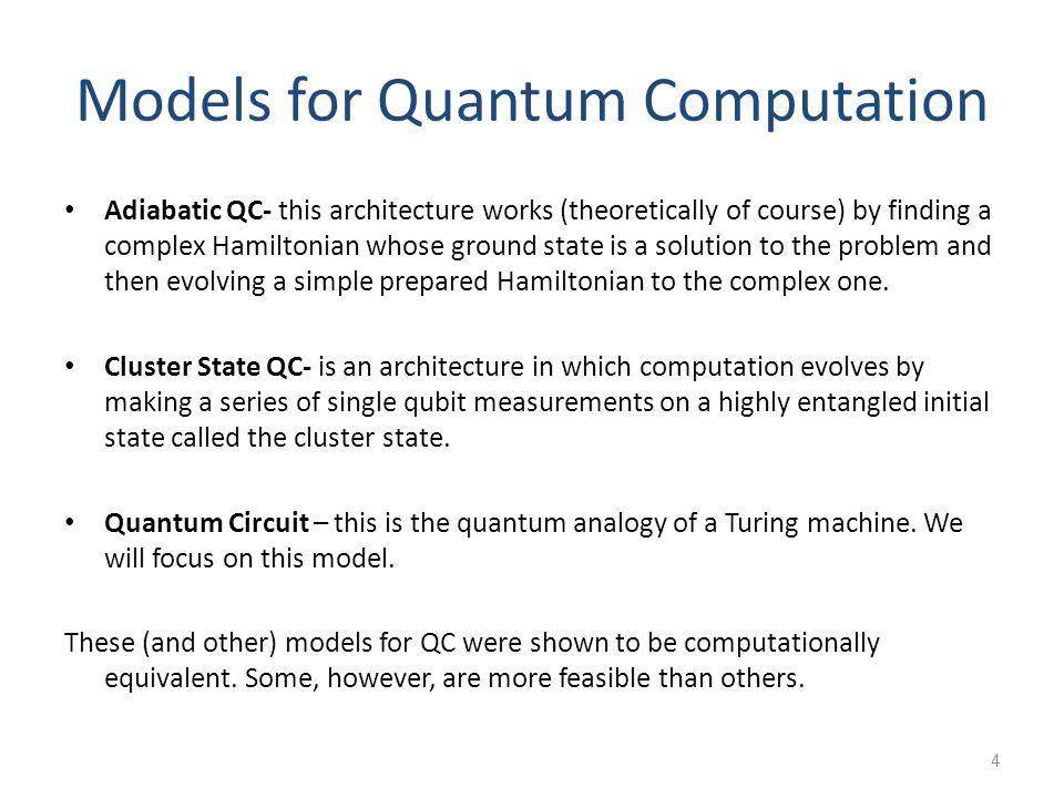Models for Quantum Computation