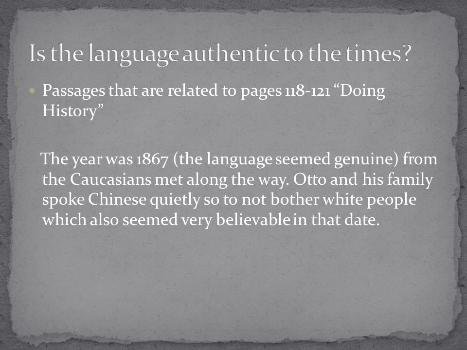 Is the language authentic to the times