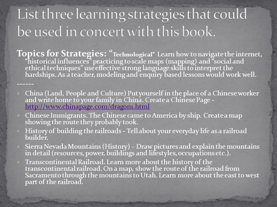 List three learning strategies that could be used in concert with this book.