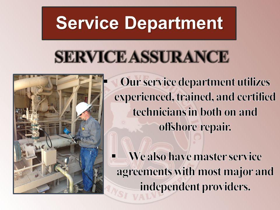 Service Department SERVICE ASSURANCE