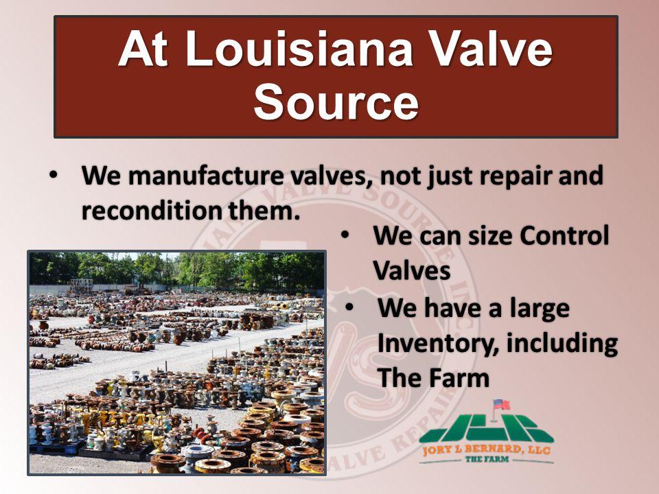 At Louisiana Valve Source