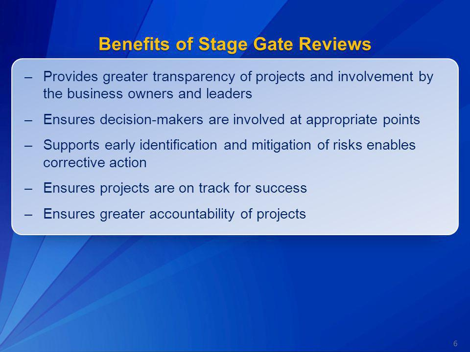 Benefits of Stage Gate Reviews