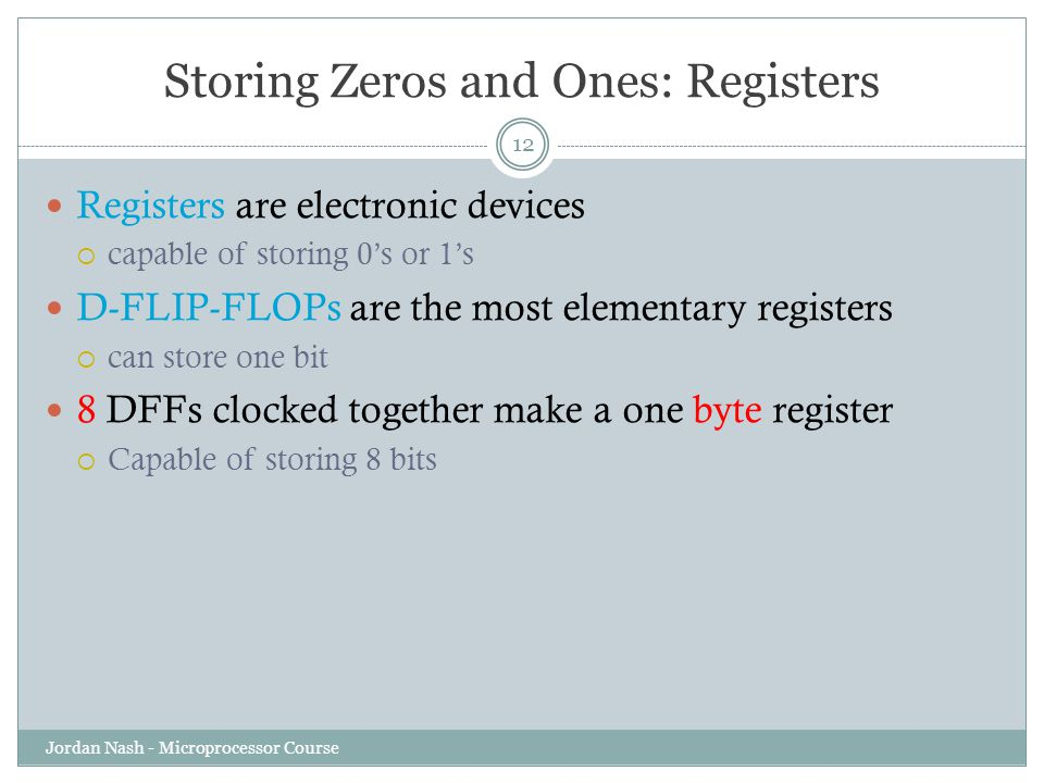 Storing Zeros and Ones: Registers