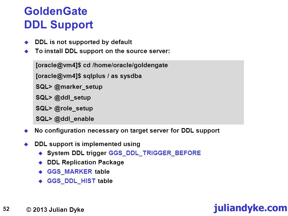 GoldenGate DDL Support