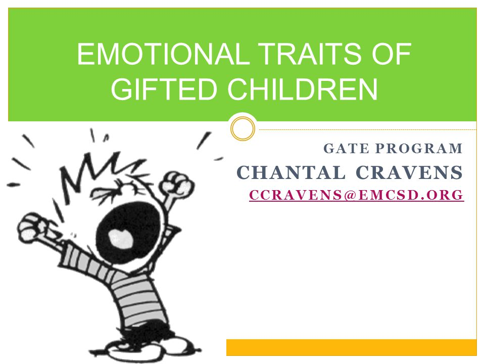 EMOTIONAL TRAITS OF GIFTED CHILDREN