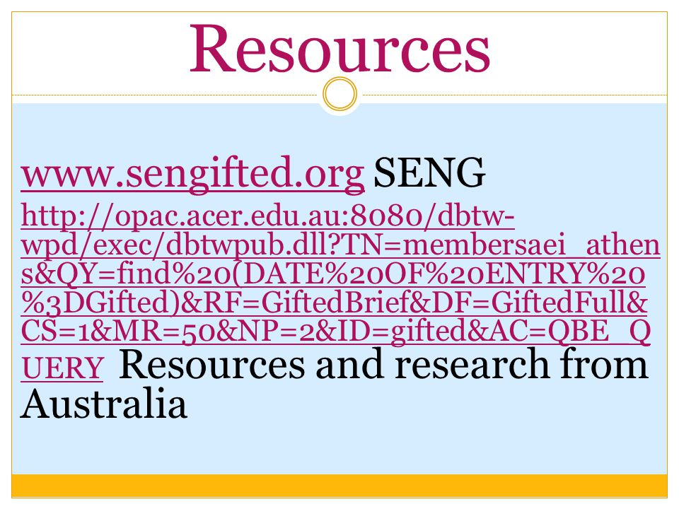 Resources www.sengifted.org SENG