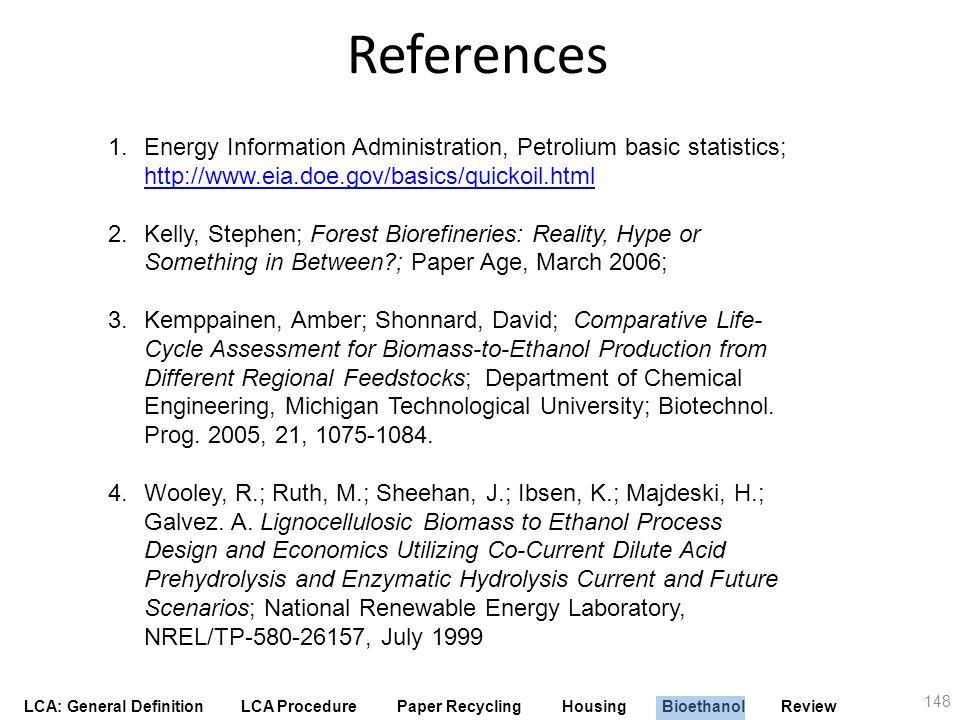References Energy Information Administration, Petrolium basic statistics; http://www.eia.doe.gov/basics/quickoil.html.