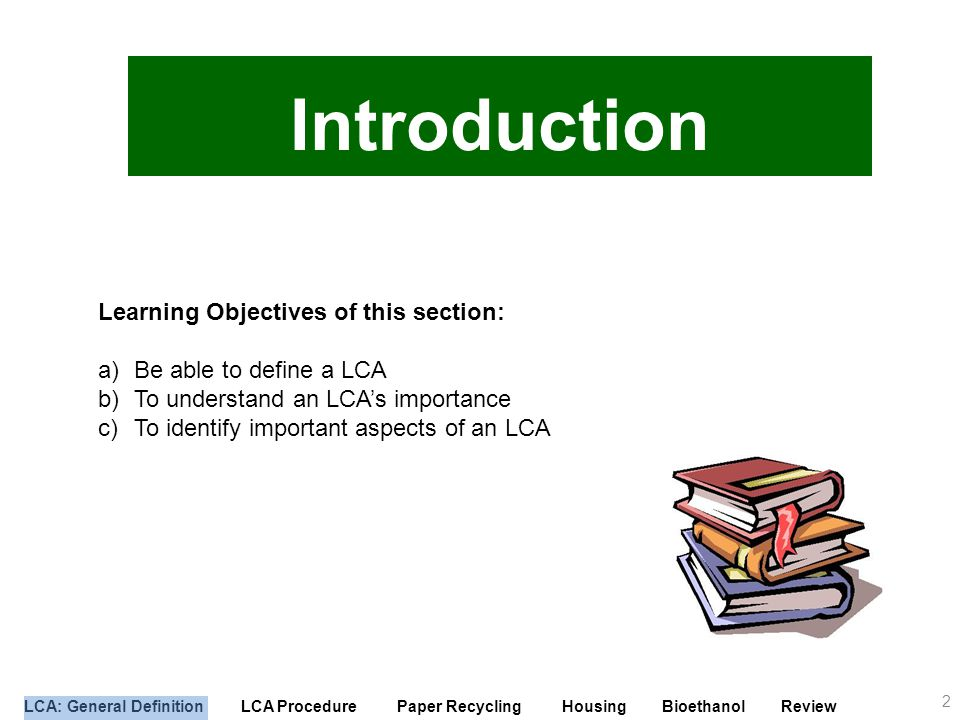 Introduction Learning Objectives of this section: