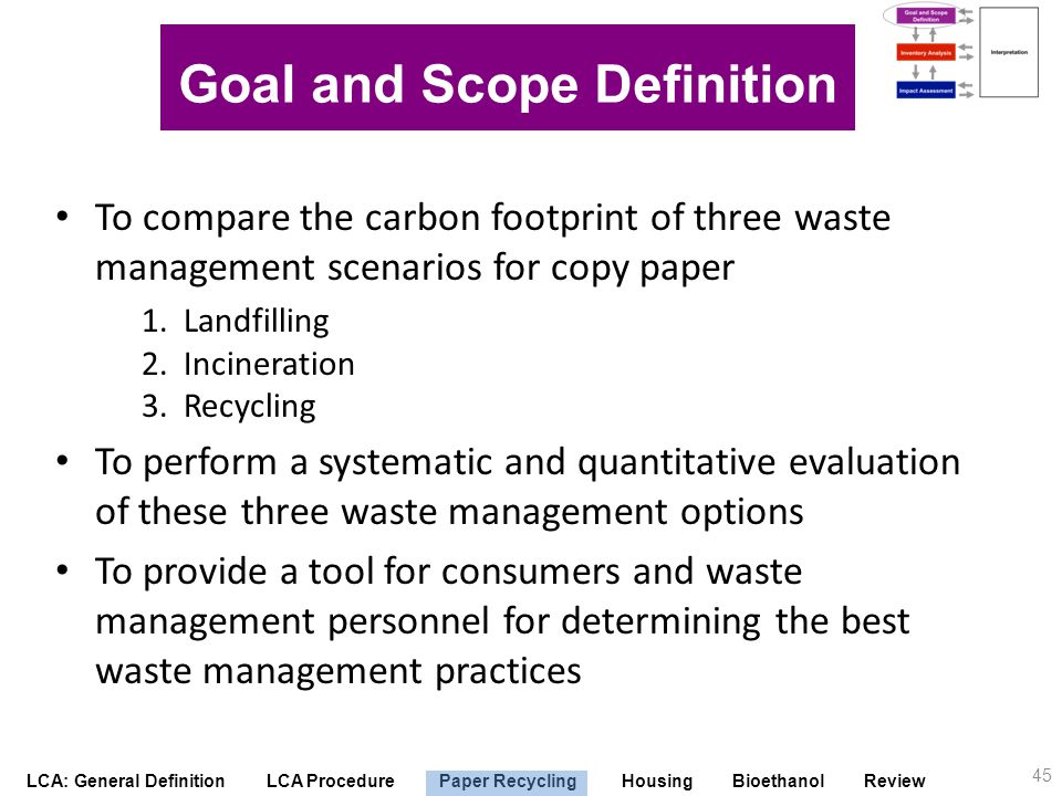 Goal and Scope Definition