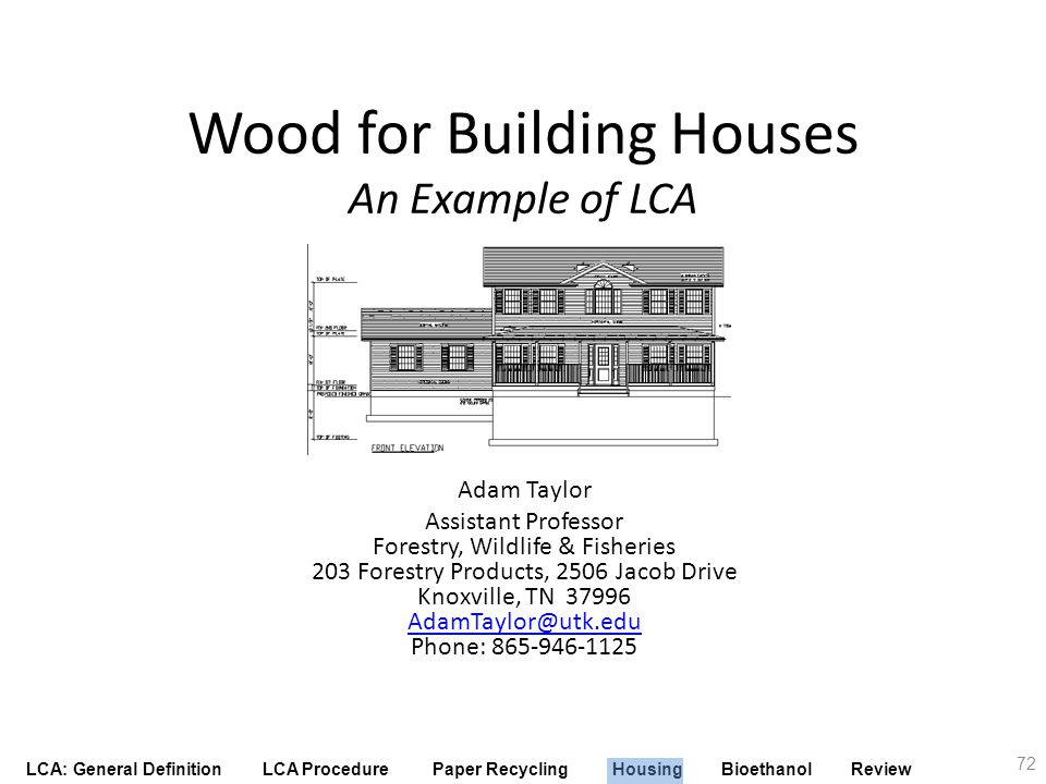 Wood for Building Houses An Example of LCA