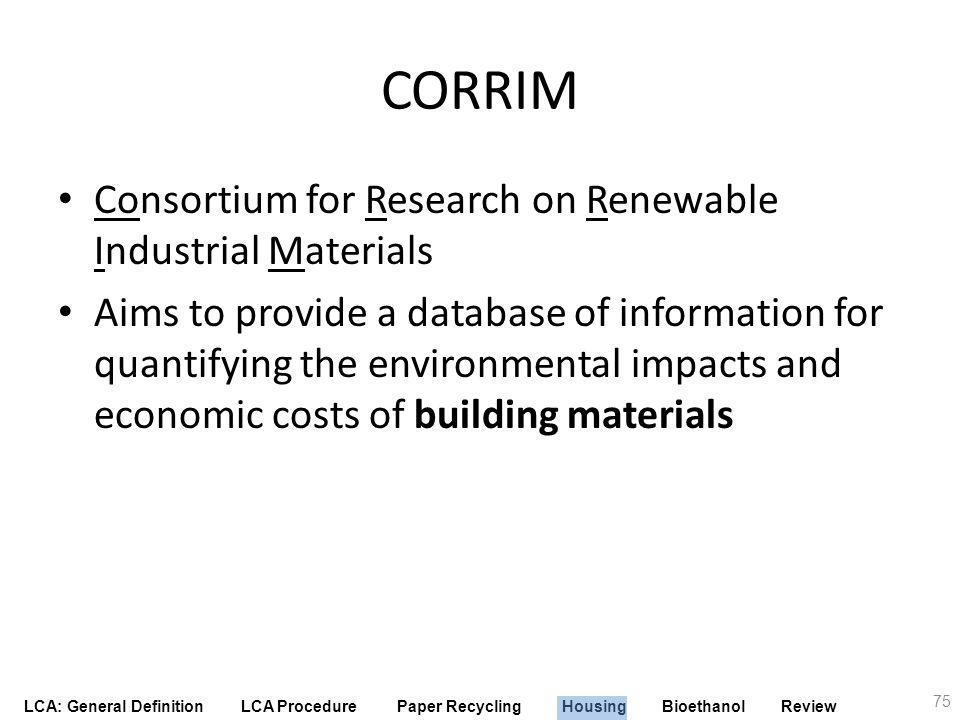 CORRIM Consortium for Research on Renewable Industrial Materials