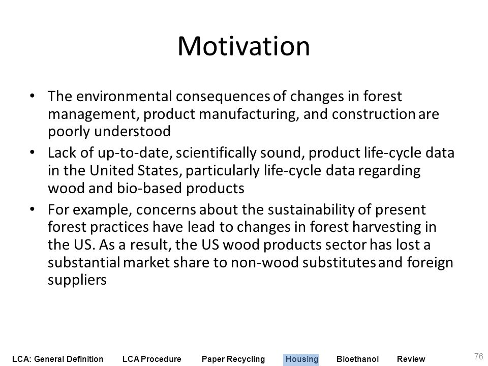 Motivation The environmental consequences of changes in forest management, product manufacturing, and construction are poorly understood.