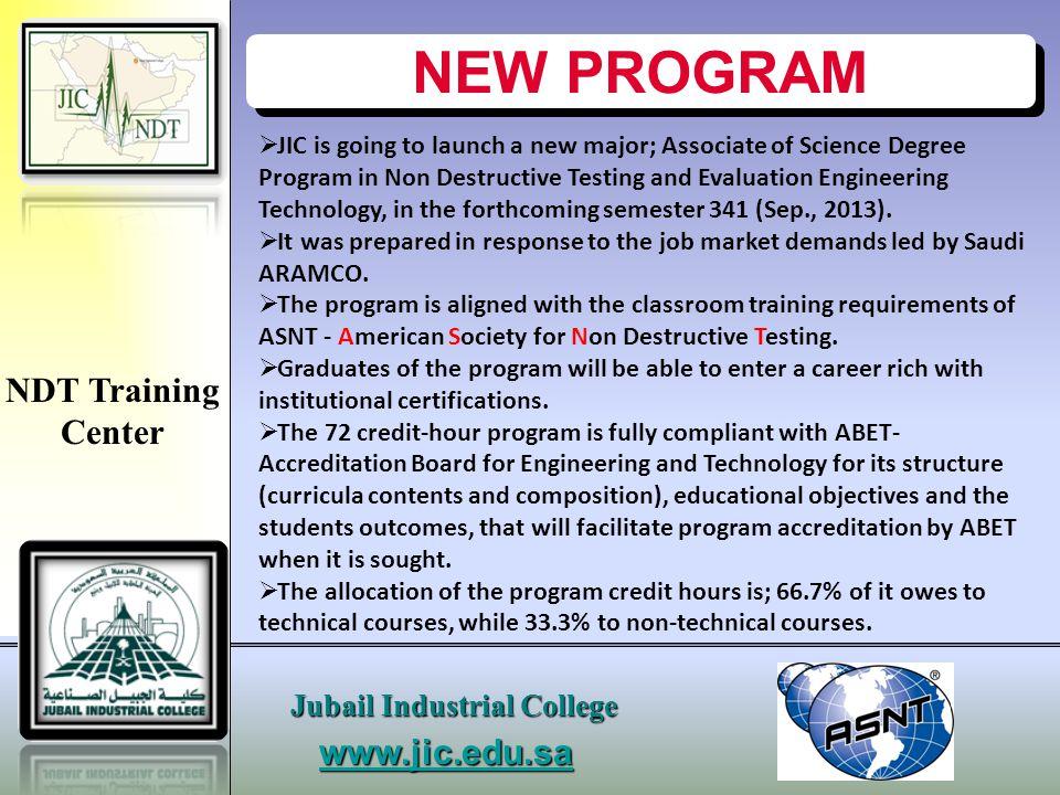 NEW PROGRAM NDT Training Center www.jic.edu.sa