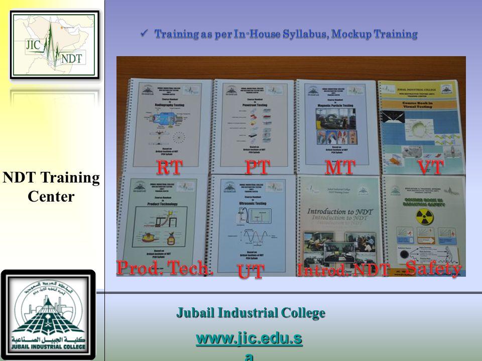 RT PT MT VT Prod. Tech. Safety UT NDT Training Center Introd. NDT