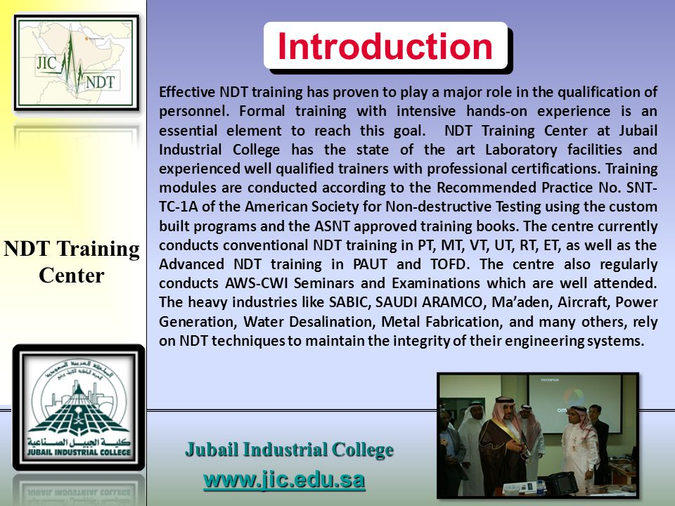 Introduction NDT Training Center www.jic.edu.sa