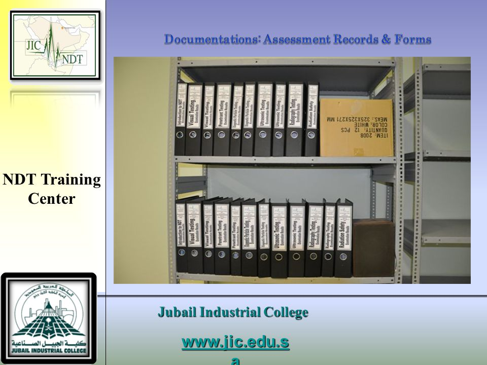 Documentations: Assessment Records & Forms