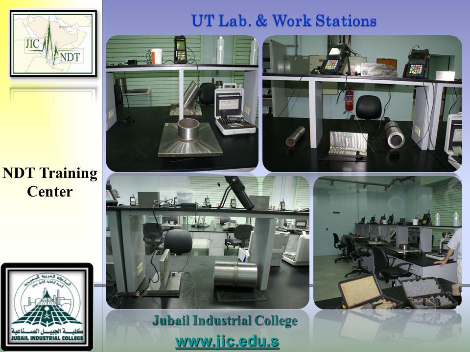 UT Lab. & Work Stations NDT Training Center www.jic.edu.sa