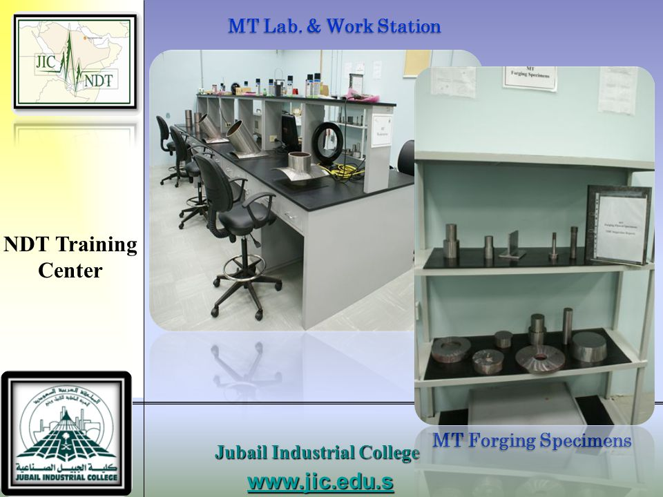 NDT Training Center www.jic.edu.sa Jubail Industrial College