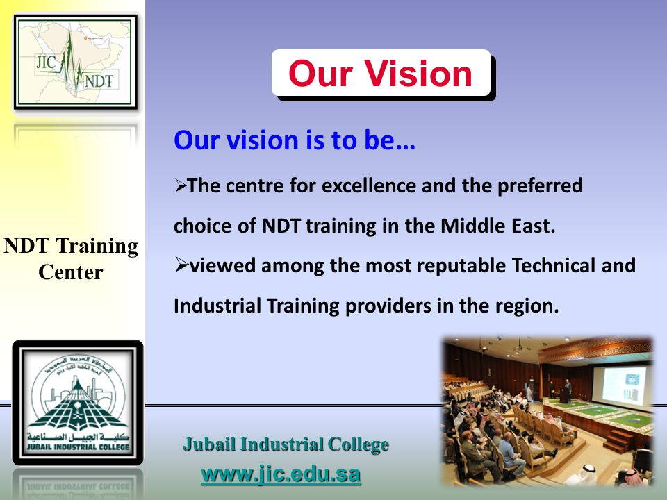 Our Vision Our vision is to be…
