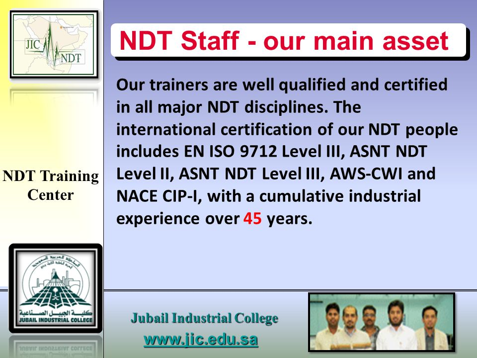 NDT Staff - our main asset