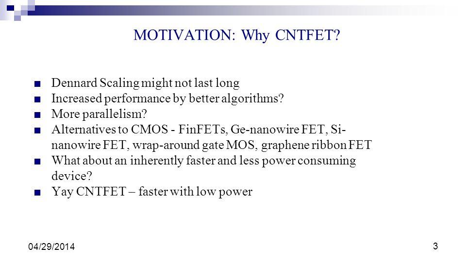 MOTIVATION: Why CNTFET