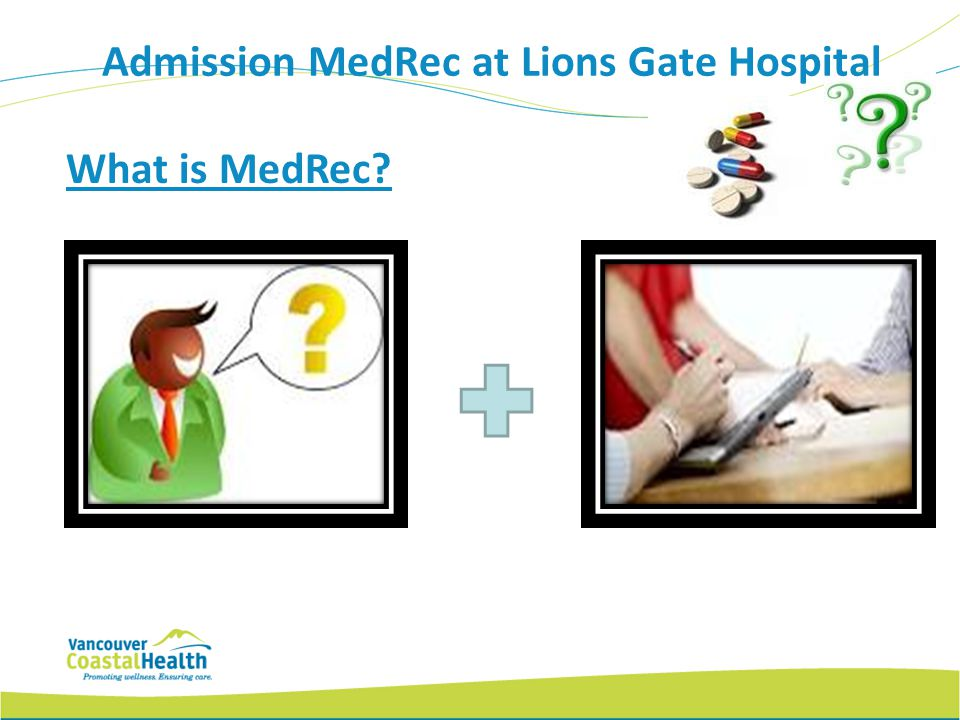 Admission MedRec at Lions Gate Hospital