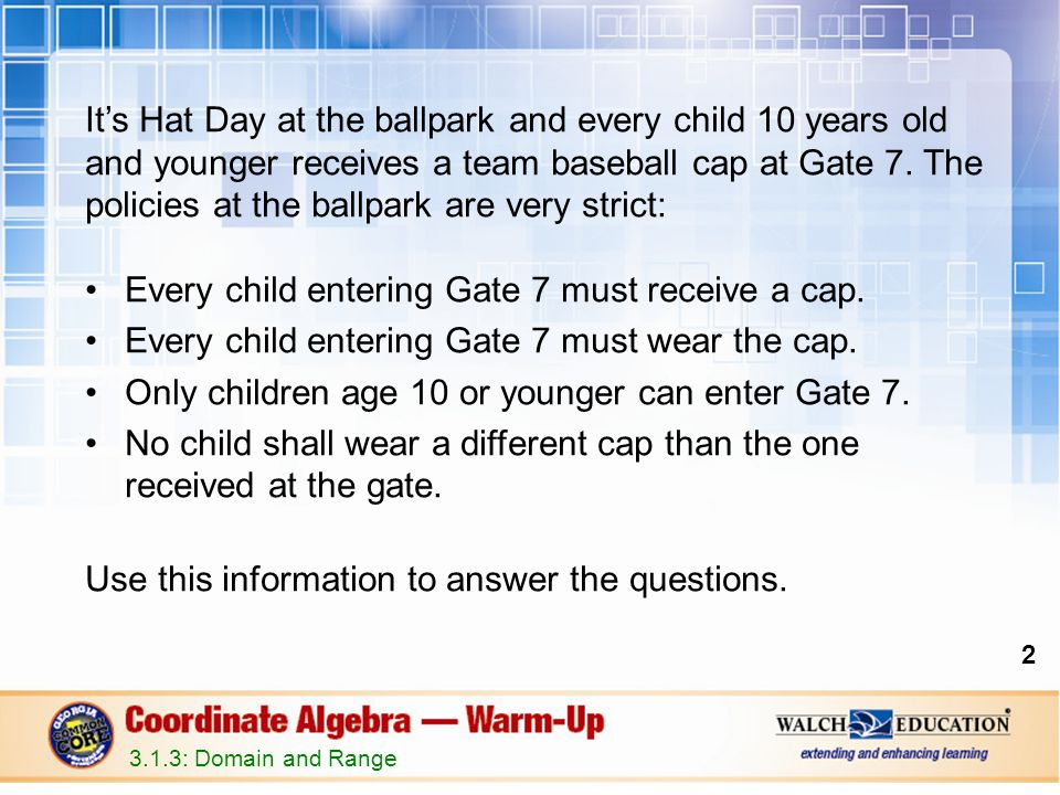 Every child entering Gate 7 must receive a cap.