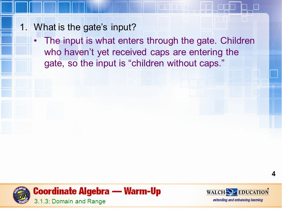 What is the gate's input