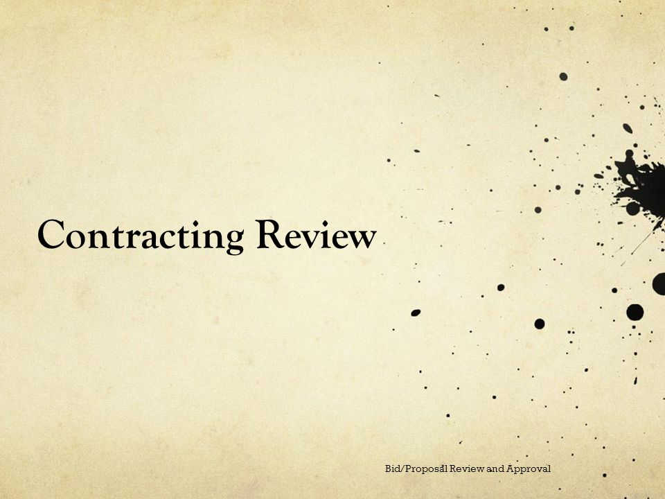 Contracting Review Bid/Proposal Review and Approval