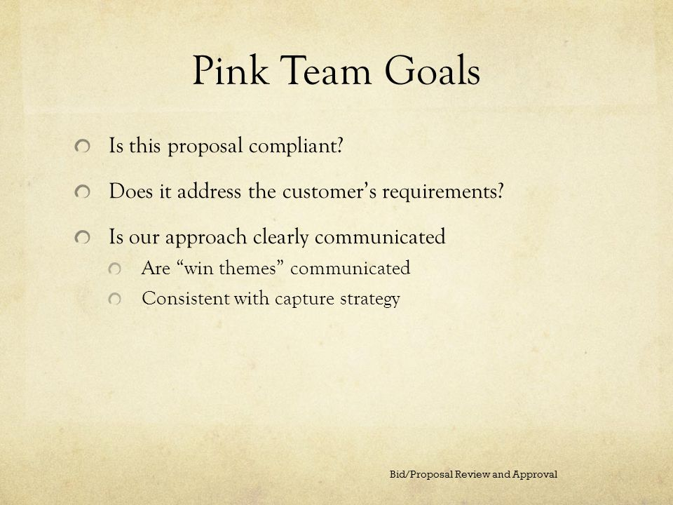 Pink Team Goals Is this proposal compliant