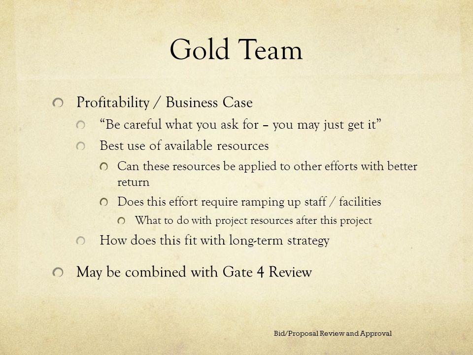 Gold Team Profitability / Business Case
