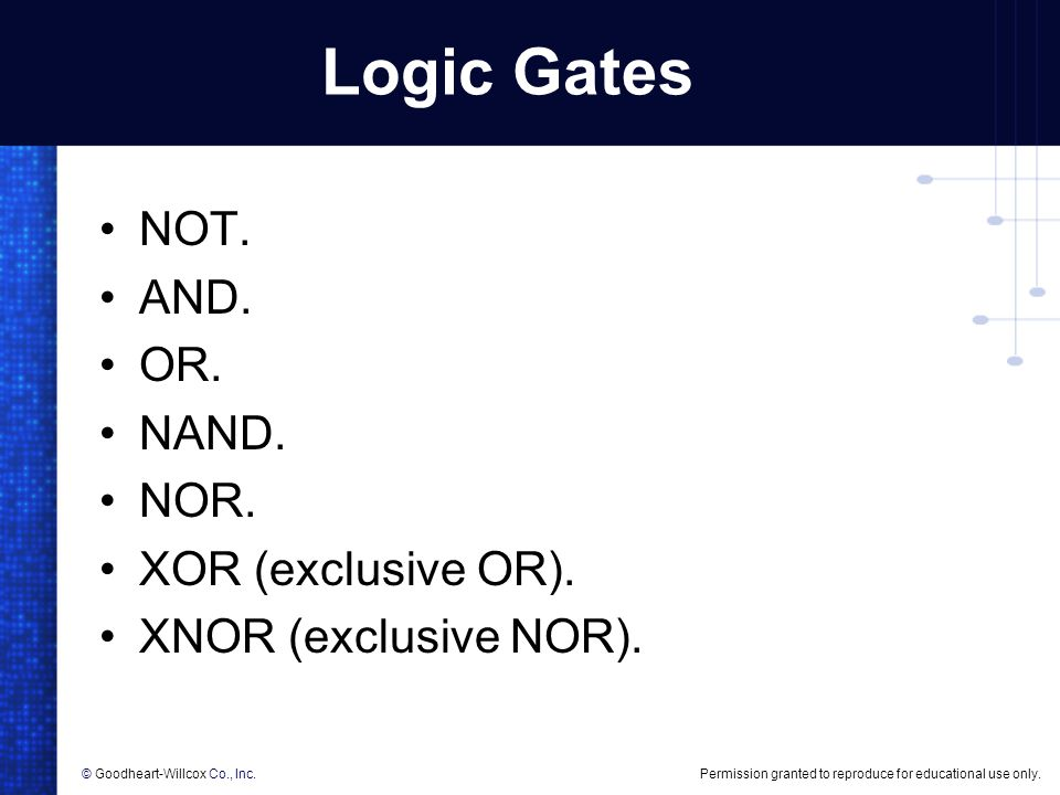 Logic Gates NOT. AND. OR. NAND. NOR. XOR (exclusive OR).