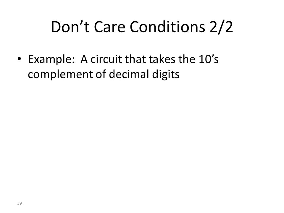 Don't Care Conditions 2/2