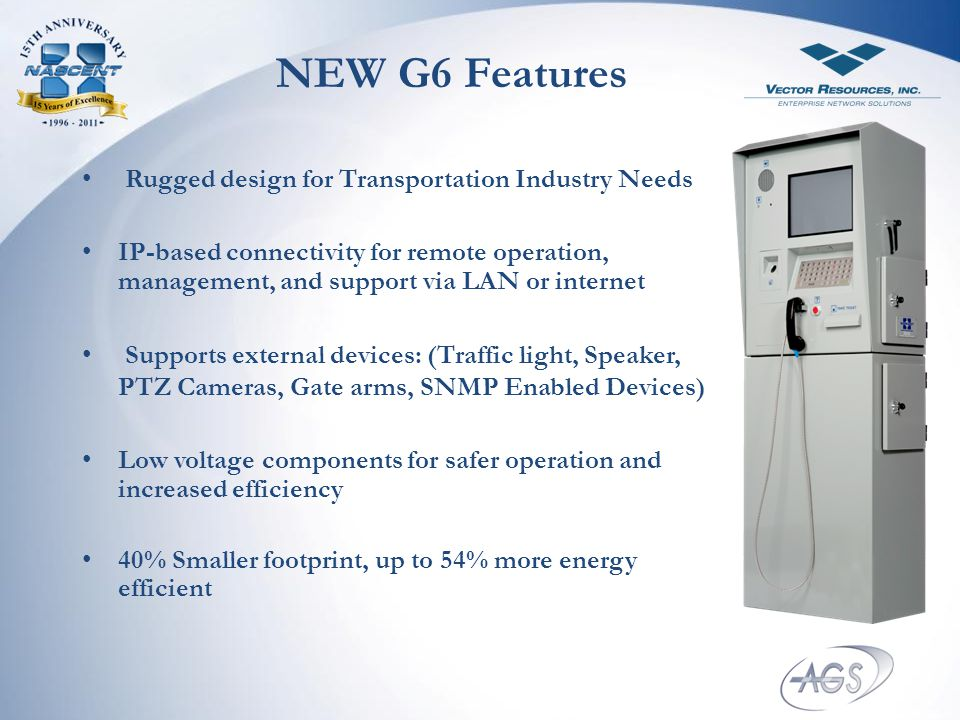 NEW G6 Features Rugged design for Transportation Industry Needs