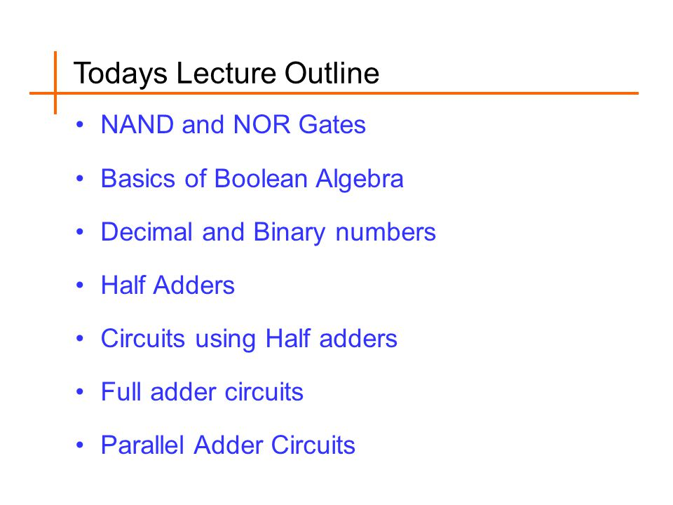 Todays Lecture Outline