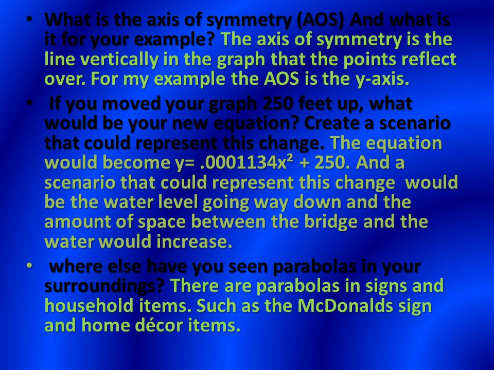 What is the axis of symmetry (AOS) And what is it for your example