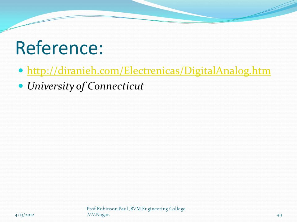 Reference: http://diranieh.com/Electrenicas/DigitalAnalog.htm