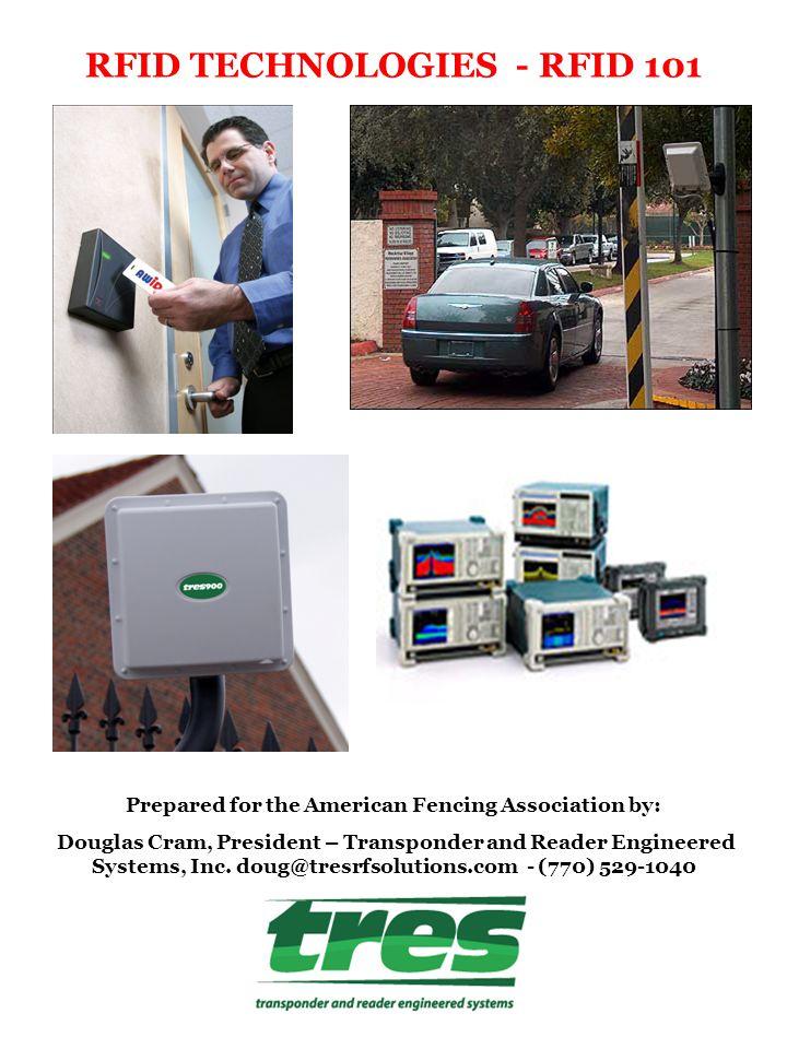 RFID TECHNOLOGIES - RFID 101