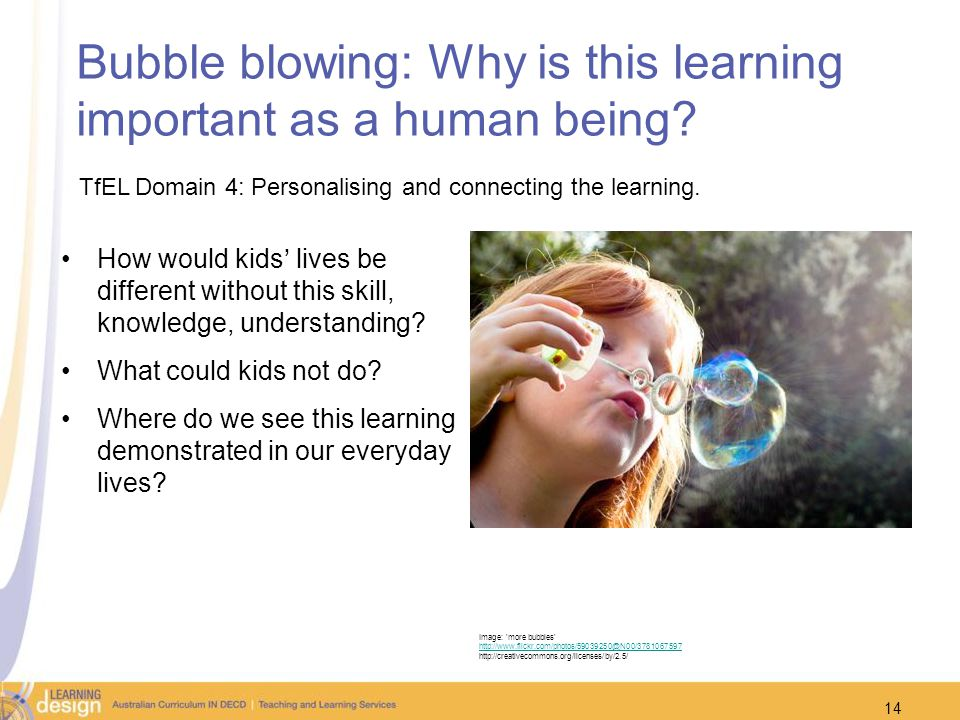 Bubble blowing: Why is this learning important as a human being