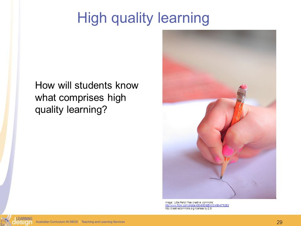 How will students know what comprises high quality learning
