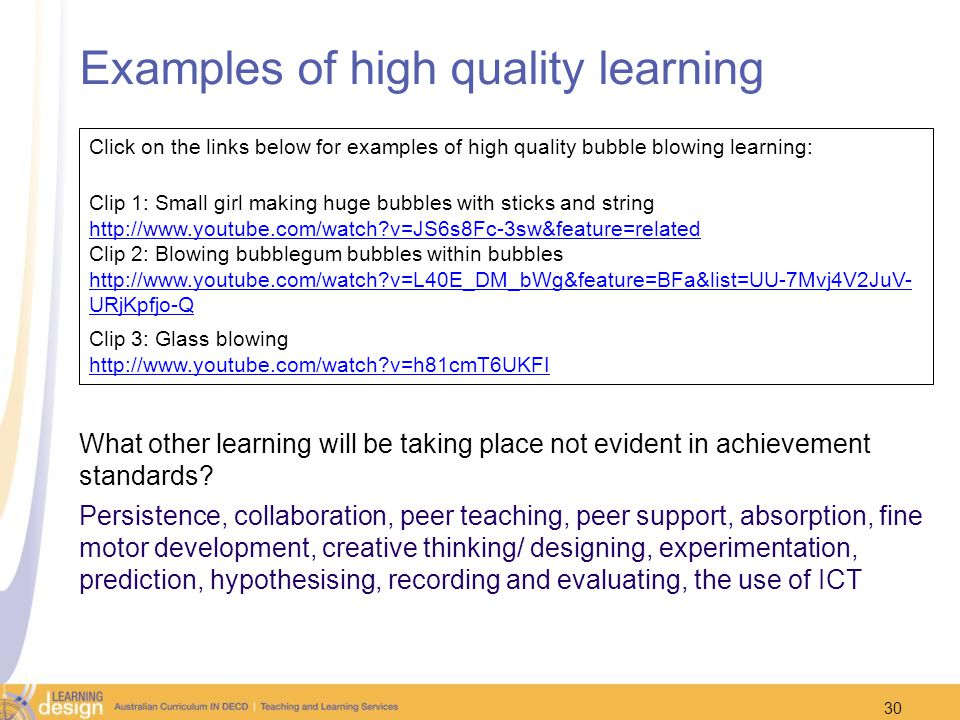 Examples of high quality learning