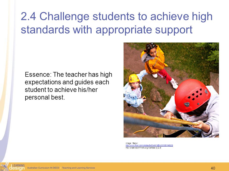 2.4 Challenge students to achieve high standards with appropriate support
